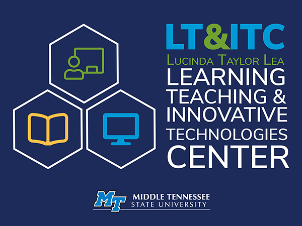 Learning, Teaching & Innovative Technologies Center at MTSU (LT&ITC) logo with the MTSU logo