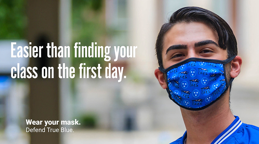"MTSU senior physiology major Dirhat Mohammed of Antioch, Tennessee, wears a mask in this ""Defend True Blue"" promotional image to encourage other students to wear their masks on campus. Each image created by the fall 2020 School of Journalism and Strategic Media student public relations and advertising campaign is used in different forms across campus and on social media with a different MTSU-specific one-liner. The campaign slogan, ""Wear Your Mask. Defend True Blue,"" is part of each image. (MTSU photo by Andy Heidt)"