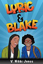 "cover of social work professor Dr. Nikki Jones' book, ""Lyric & Blake"""