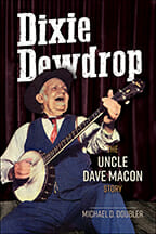"cover of ""Dixie Dewdrop: The Uncle Dave Macon Story"" by Dr. Michael Doubler"