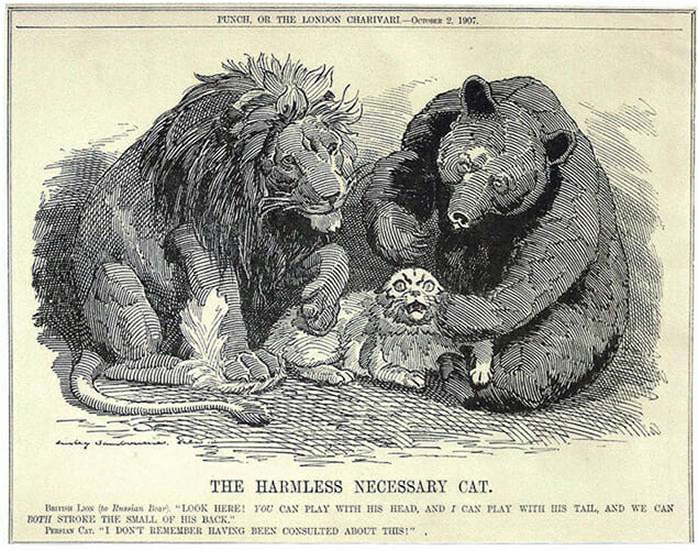 "The Oct. 7, 1907, editorial cartoon in ""Punch"" magazine parodied a secret pact between Great Britain and Russia that included a potential plan to divvy up and control the Ottoman Empire, particularly Persia, as Iraq was then known, and its oil supplies, after World War I. The caption of ""The Harmless Necessary Cat"" reads ""British Lion (to Russian Bear): 'Look here! YOU can play with his head, and I can play with his tail, and we can BOTH stroke the small of his back.' Persian Cat: 'I don't remember having been consulted about this!'"" (Cartoon by Edward Linley Sambourne; courtesy of Punch Limited archives)"