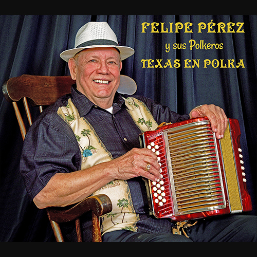 Conjunto Hall of Fame member Felipe Pérez, shown here on the cover of his 2018 release by the MTSU Center for Popular Music's Spring Fed Records label, will perform with his band and special guests Cactus Fire Monday, Feb. 25, in a free 7 p.m. concert at the university's Blue Note at Cyber Café, 319 Friendship St.