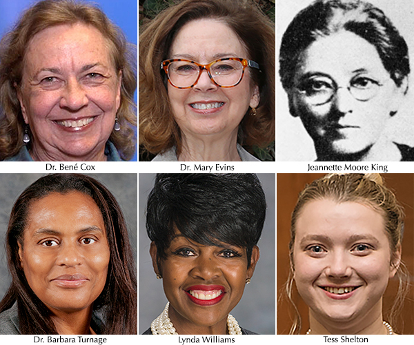 "2019 MTSU National Women's History Month ""Trailblazer"" honorees: Dr. Bené Cox, professor emerita, MTSU Department of English, and former director of the University Writing Center; Dr. Mary Evins, professor of history and coordinator of the MTSU chapter of the American Democracy Project; Jeannette Moore King, the first woman elected to public office in Rutherford County (1899), Tennessee's first female school superintendent, and a member of the first Middle Tennessee State Normal School faculty, 1911-22; Dr. Barbara Turnage, professor of social work and interim associate dean for the College of Behavioral and Health Sciences; Lynda Williams, professor of criminal justice administration, former deputy assistant director of the Office of Human Resources of the U.S. Secret Service, and an MTSU alumna; and MTSU senior Tess Shelton, a dual-major honors student, community volunteer and activist who serves as president of the campus organization Generation Action."
