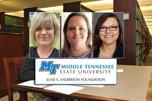 Nontraditional trio earn full MTSU scholarships from June S. Anderson Foundation