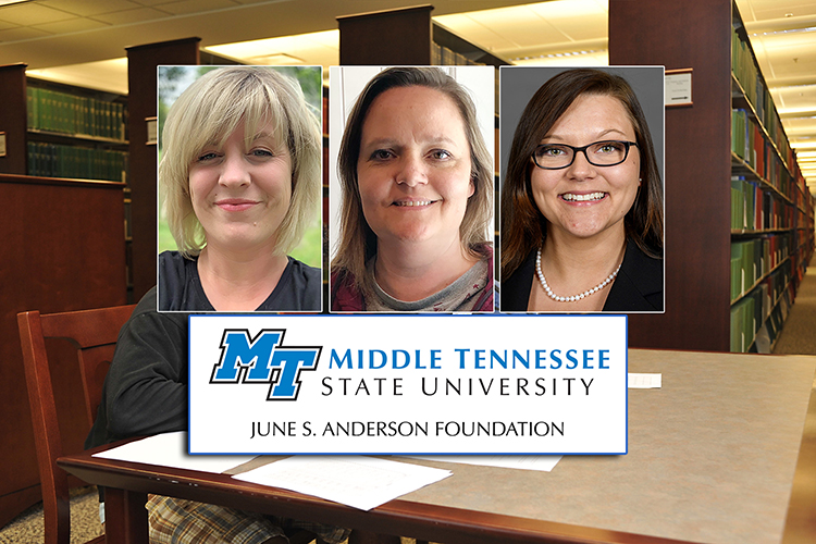 MTSU junior microbiology major Sarah Clark, left, and senior accounting majors Holly Leduc and Samantha Sweat are the 2019 recipients of the June S. Anderson Foundation Scholarships for nontraditional students. (MTSU library file photo by J. Intintoli; student photos submitted)