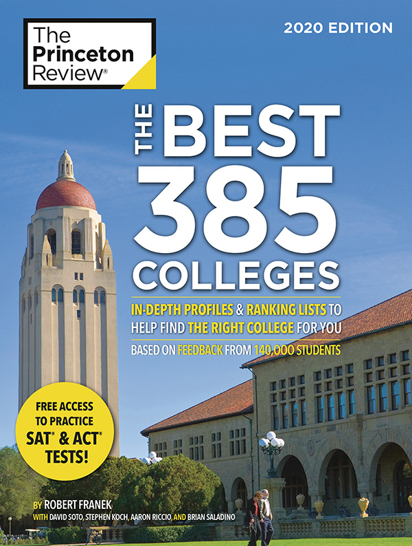 "Cover of the 2020 editor of Princeton Review's ""The Best 385 Colleges"" in the nation. (Courtesy of The Princeton Review)"