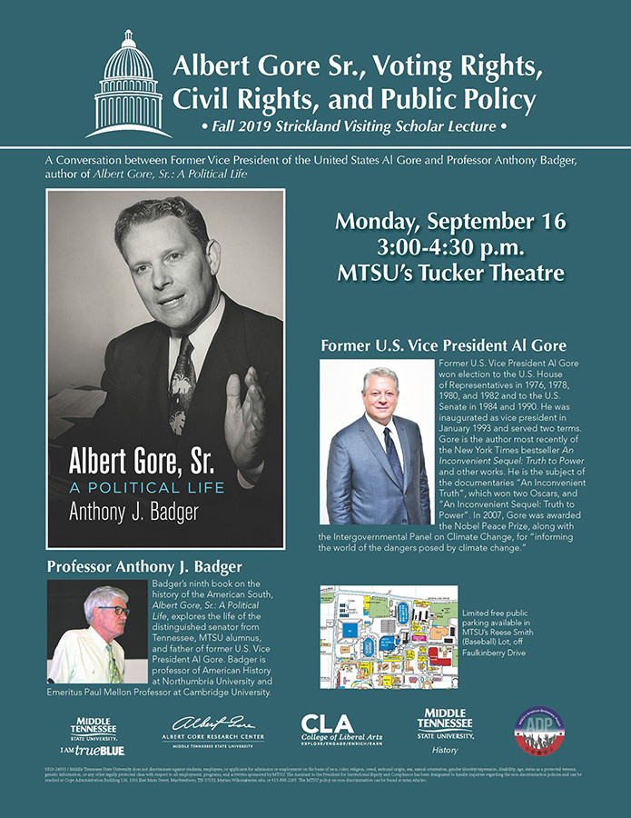 "flier for Sept. 16, 2019, forum with former VP Al Gore and ""Albert Gore Sr.: A Political Life"" biography author Dr. Tony Badger"