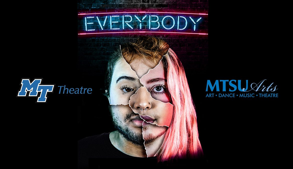 "promo for MTSU Theatre fall 2019 production of ""Everybody"""