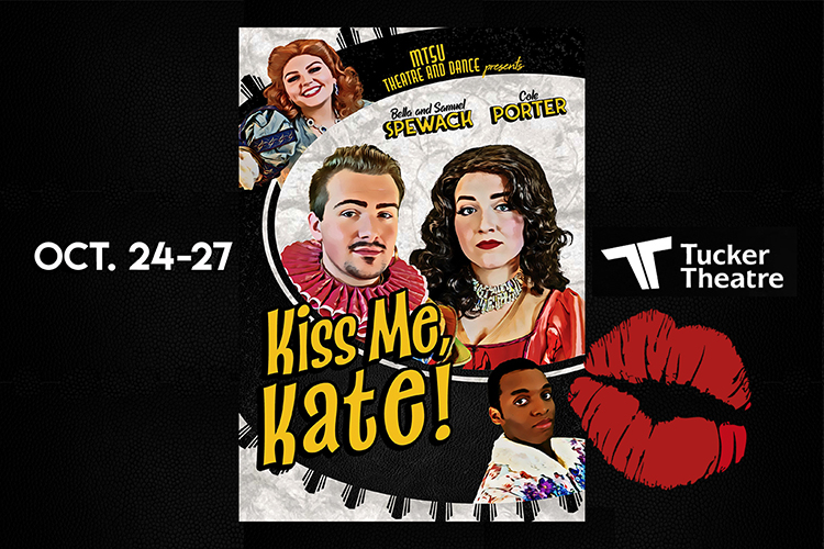 "promo for MTSU Theatre fall 2019 production of ""Kiss Me, Kate"" featuring, clockwise from top, Alexandria Garrett as Lois, Kamryn Boyd as Lilli, Caleb Mitchell as Bill, and Kaleb Stone as Fred."