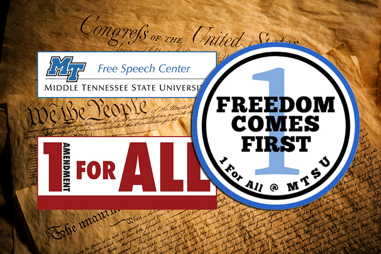 "MTSU Free Speech Center, 1 for All program and ""Freedom Comes First"" student PR campaign logos superimposed over a photo of parchment replicas of the U.S. Constitution and Declaration of Independence."