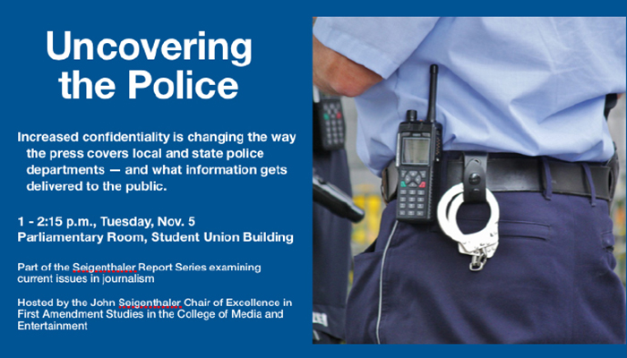 "graphic for Knoxville News-Sentinel editor Jack McElroy's ""Uncovering the Police"" presentation set Tuesday, Nov. 5, at MTSU"