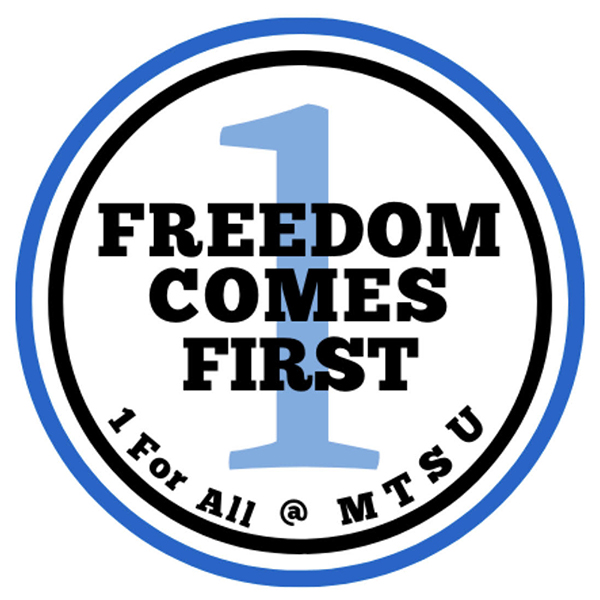 "MTSU ""Freedom Comes First"" events logo Nov. 5-14, 2019"