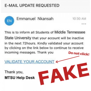 This is an example of a scam email that you may find in your e-mail inbox. Do not click the link, as they can steal your information!