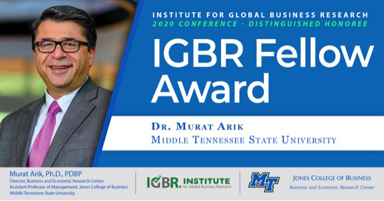 MTSU faculty member Murat Arik, Ph.D., director of the Business and Economic Research Center, was recently presented the Institute for Global Business Research's 2020 IGBR Fellow Award. (Submitted illustration)