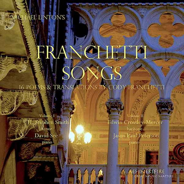 "cover of MTSU School of Music professor Michael Linton's ""Franchetti Songs"" two-volume CD"