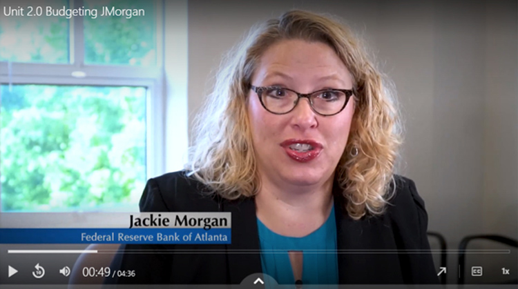 This screen shot from Dr. Keith Gamble's online finance course shows Jackie Morgan of the Federal Reserve Bank of Atlanta as she provides expert guidance on budgeting.