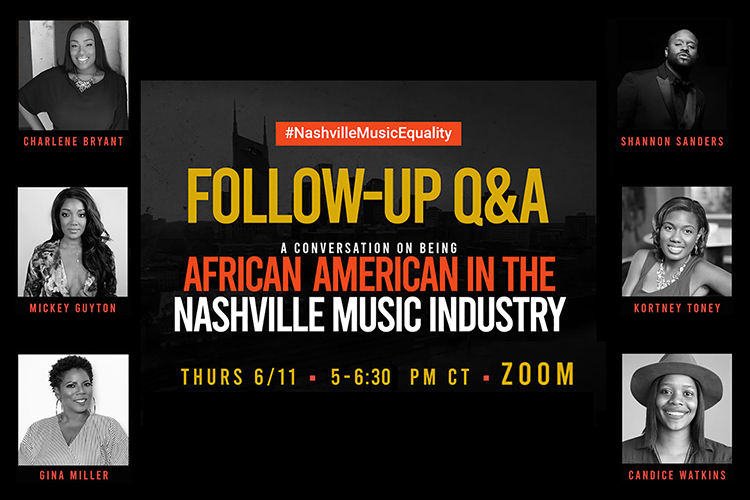 "promo with panelists for June 11, 2020, ""Follow-Up Q&A: A Conversation on Being an African American in the Nashville Music Industry"