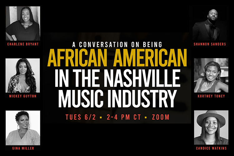 "poster with panelists for June 2, 2020, ""Being African American in the Nashville Music Industry"