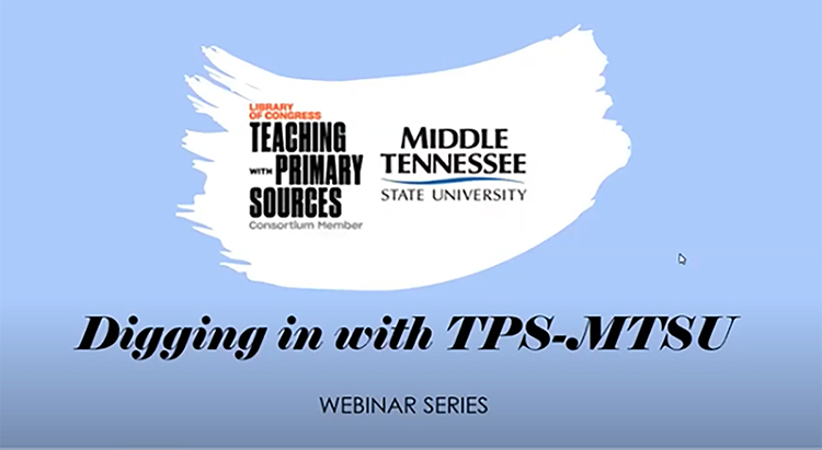 Digging In with TPS-MTSU Webinar logo (screen capture)