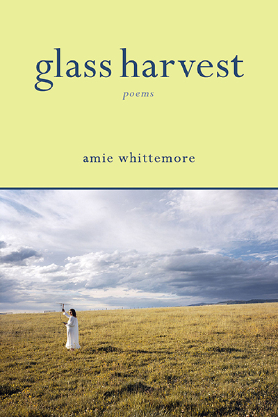 "cover of ""Glass Harvest,"" the 2016 poetry collection by MTSU English professor and Murfreesboro Poet Laureate Amie Whittemore"