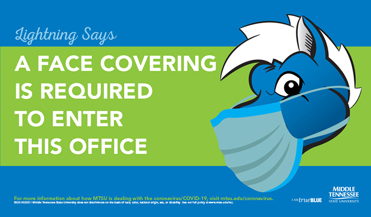 This is an example of the COVID-19 prevention signs featuring a masked Lightning mascot that can be found throughout campus. (Courtesy of MTSU Creative Marketing Solutions)