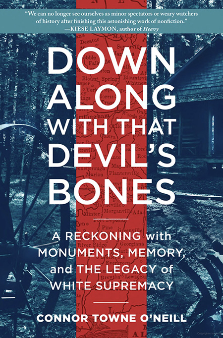 "Connor Towne O'Neill is author of ""Down Along with That Devil's Bones: A Reckoning with Monuments, Memory, and the Legacy of White Supremacy,"" which includes a section about the controversy surrounding the name of MTSU's Forrest Hall. O'Neill will speak in a virtual book talk hosted by the Albert Gore Research Center scheduled for Wednesday, Oct. 14."
