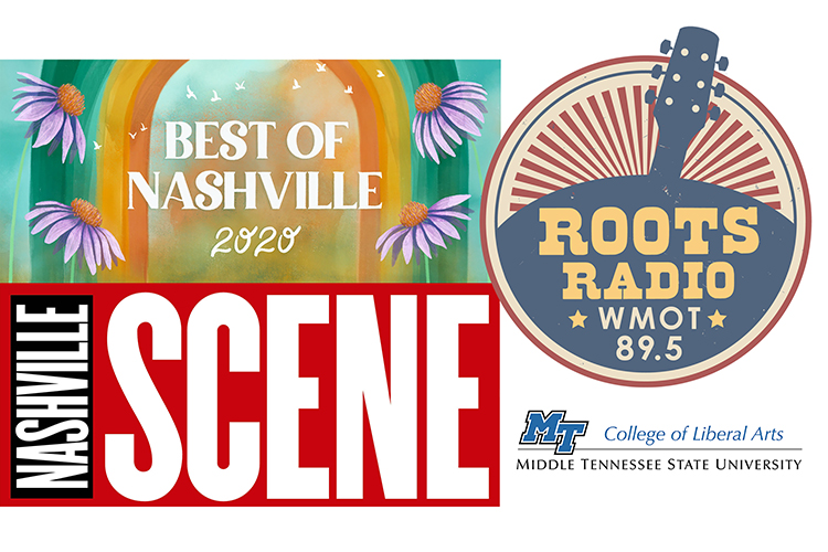 """promo graphic with the Nashville Scene logo and its """"Best of Nashville 2020"""" logo with MTSU's WMOT-FM Roots Radio 89.5 and College of Liberal Arts logos"""