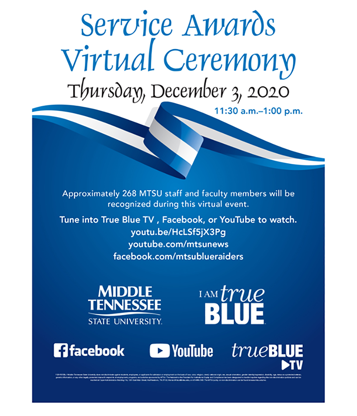 This is the digital flyer for MTSU's 2020 Employee Service Awards virtual ceremony, held Thursday, Dec., 3, to honor 269 employees for a combined 5,130 years of service to the university.