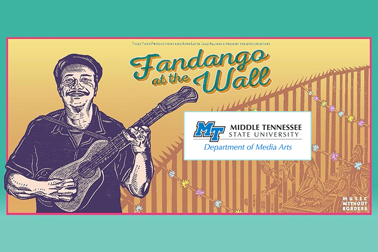 """""""Fandango at the Wall"""" documentary film poster with the MTSU Department of Media Arts logo"""
