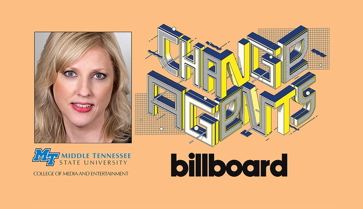 """MTSU College of Media and Entertainment Dean Beverly Keel with the Billboard magazine graphic for its 2021 """"Change Agents"""" list of music industry executives doing work toward social justiice"""