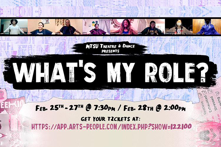 "promo for MTSU Theatre production of ""What's My Role?"", a virtual series of student-created interactive performances set Feb. 25-28 with tickets link"