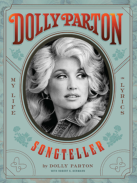 "cover of ""Dolly Parton, Songteller: My Life in Lyrics,"" co-written with Nashville-based veteran music journalist Robert K. Oermann. Oermann will be part of an online panel discussion Wednesday, March 24, at the Center for Popular Music at Middle Tennessee State University."