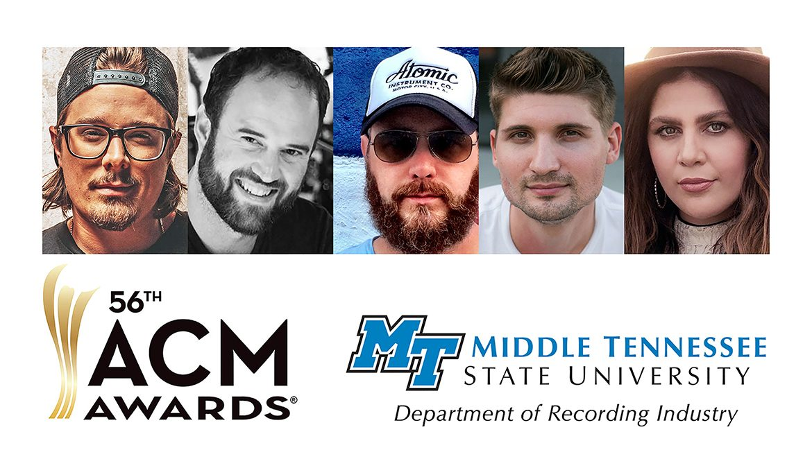 MTSU alumni and former students are among the nominees at the 56th Academy of Country Music Awards, airing Sunday, April 18, on CBS at 7 p.m. Central. From left are 2013 commercial songwriting graduate Michael Hardy, who uses his last name as his stage name; 2000 recording industry alumnus Jason A. Hall and 1994 grad F. Reid Shippen, nominated as ACM audio engineer of the year; 2014 audio production graduate Jimmy Mansfield, nominated with Hall in the album of the year and single o the year categories; and former student Hillary Clark, a nominee with her band Lady A as group of the year and as part of another special ensemble in the music event of the year category. Also shown are the logos for the 56th ACM Awards and the MTSU Department of Recording Industry.