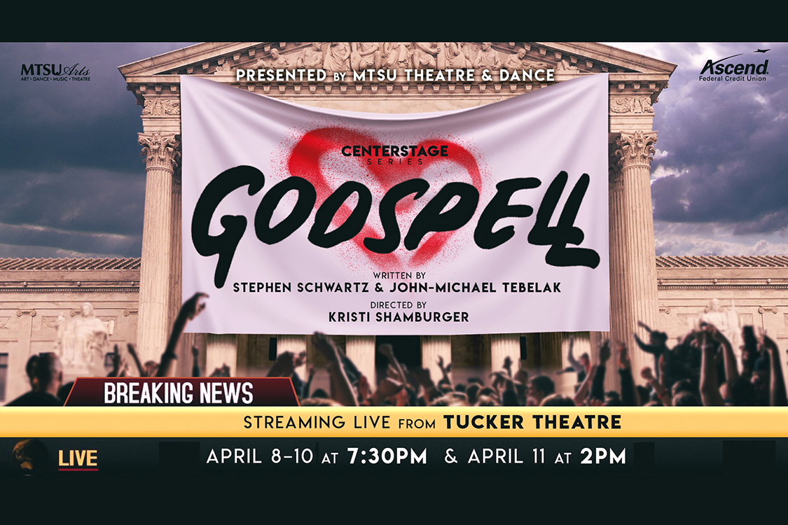 """MTSU Theatre """"Godspell"""" promotional graphic for the April 8-11, 2021, online production"""