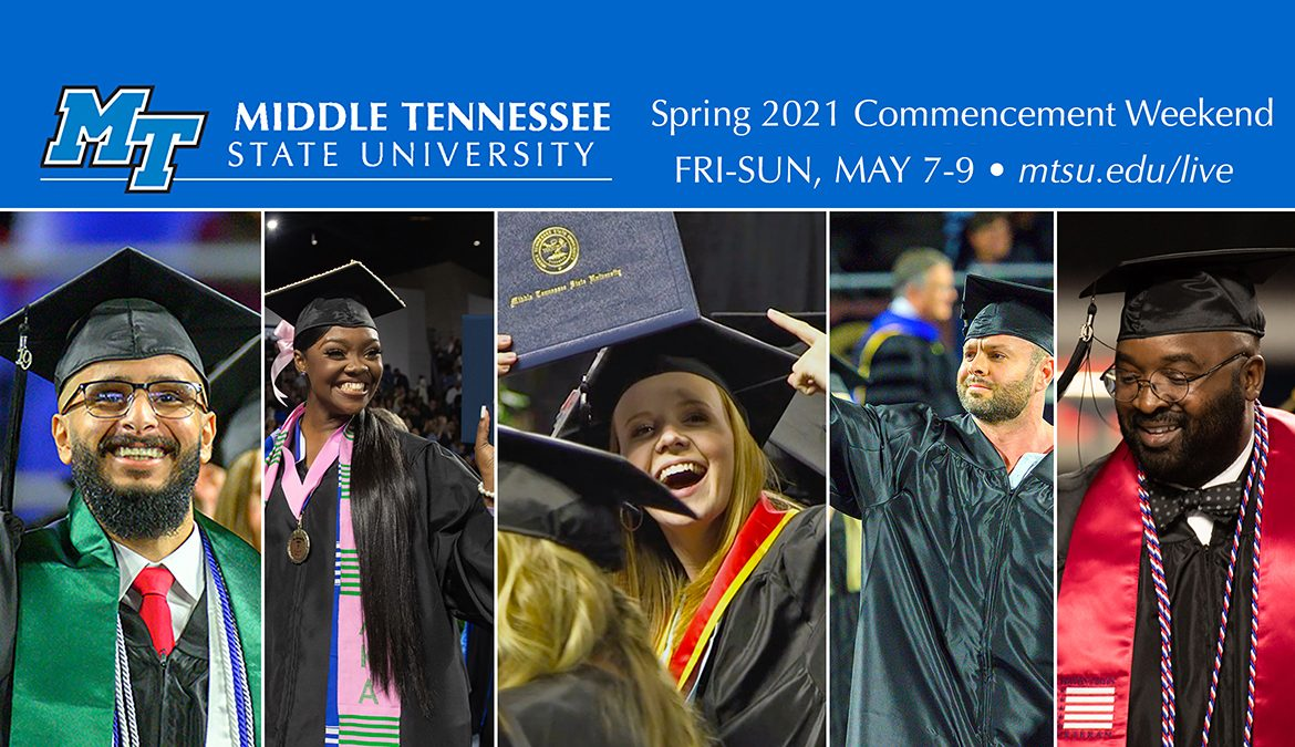 file images from MTSU's fall 2019 commencement ceremonies, the last held in Murphy Center for nearly 18 months because of the global pandemic, showing five of nearly 1,800 graduates celebrating their accomplishments, with text promoting the university's spring 2021 commencement weekend May 7-9 and its return to Murphy Center with a livestream link, mtsu.edu/live. (MTSU file images by James Cessna and Cat Curtis Murphy)
