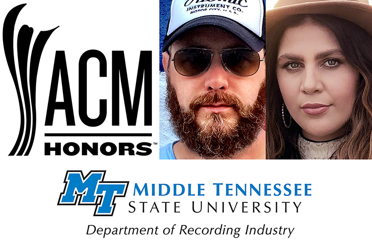 ACM Honors and MTSU Department of Recording Industry logos with photos of alumnus F. Reid Shippen and former student Hillary Scott, a member of country supergroup Lady A