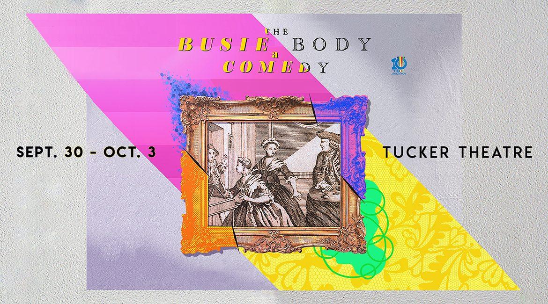"""promo for MTSU Theatre's """"The Busie Body,"""" set Sept. 30-Oct. 3, 2021, in Tucker Theatre"""